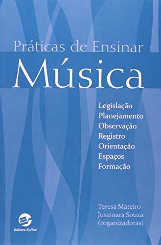 9788520504628: Praticas de Ensinar Musica
