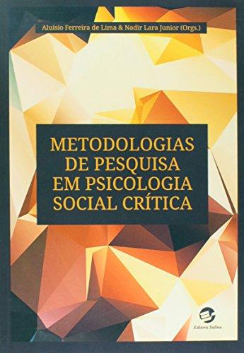9788520507162: Metodologias de Pesquisa em Psicologia Social Critica