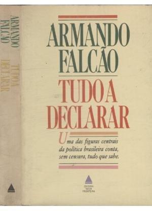 9788520901700: Tudo a declarar (Portuguese Edition)