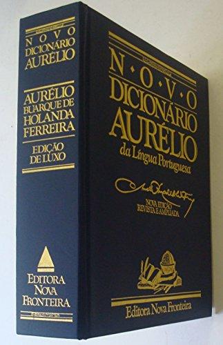 Novo Dicionario Aurelio da Lingua Portuguesa - Aurelio Buarque De Holanda Ferreira