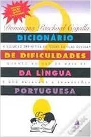 Dicionario de dificuldades da lingua portuguesa (Portuguese: Cegalla, Domingos Paschoal