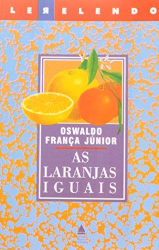 9788520907122: Laranjas Iguais (Em Portuguese do Brasil)