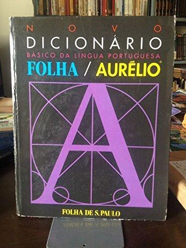 Dicionario Aurelio da Lingua Portuguesa Basico: Aurelio Buarque de