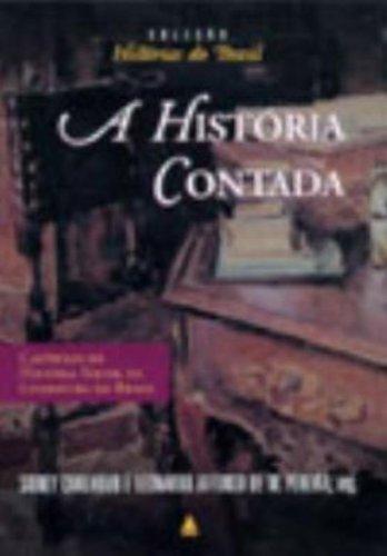 História contada, A. Capítulos de história social: Chalhoub, Sidney/ Pereira,