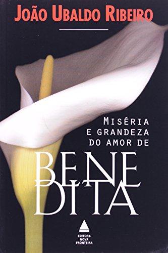 9788520911297: Miséria e grandeza do amor de Benedita (Portuguese Edition)