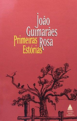 Primeiras Estorias: Joao Guimaraes Rosa