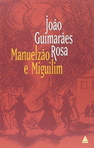 Manuelz?o e Miguilim: Joao Guimaraes Rosa
