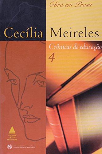 9788520912058: Cecília Meireles: Crônicas de Educação 4