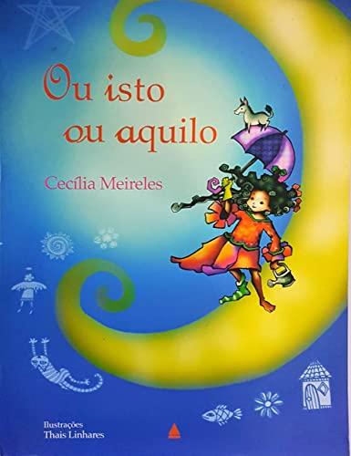 Qu isto ou aquilo: Cecilia Meireles