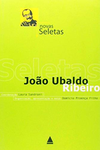 Novas Seletas: Ribeiro, Joao Ubaldo