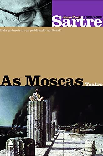 9788520917565: Moscas, As