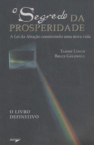 O Segredo Da Prosperidade. A Lei Da: Tammy Lynch