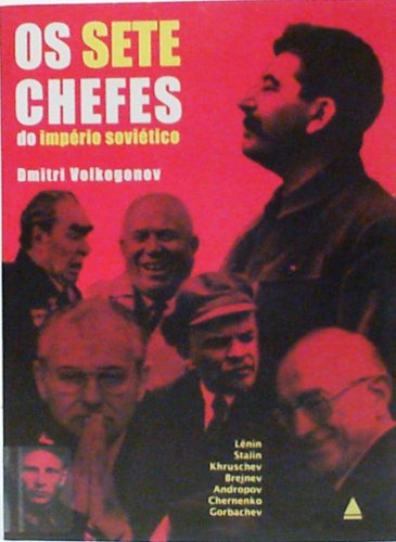 Os Sete Chefes Do Imperio Sovietico: Dmitri Volkogonov