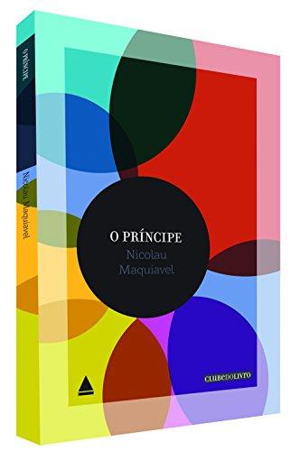 O Príncipe (Em Portuguese do Brasil): Nicolau Maquiavel