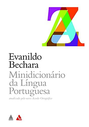 Minidicionário da língua portuguesa.: Bechara, Evanildo