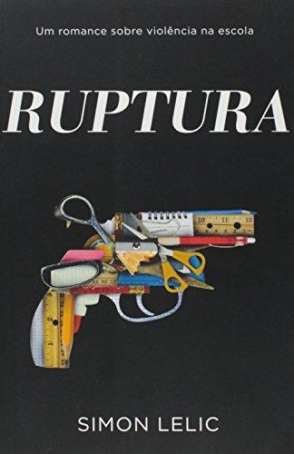 9788520923467: Ruptura (Em Portuguese do Brasil)