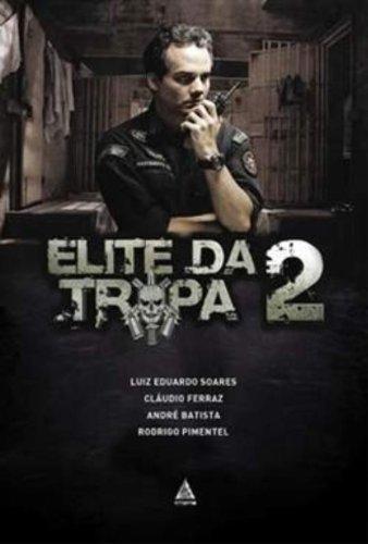 ELITE DA TROPA VOL. 2 - A HISTORIA ALEM DO FILME - portuguese: LUIZ EDUARDO SOARES / CLAUDIO FERRAZ...