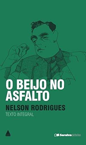 9788520926185: O Beijo no Asfalto (Em Portuguese do Brasil)