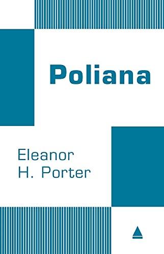 9788520931813: Poliana (Em Portuguese do Brasil)