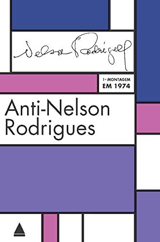 9788520932421: Anti-Nelson Rodrigues (Em Portugues do Brasil)