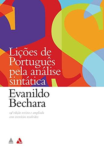 Lições de Português Pela Análise Sintática (Em: Evanildo Bechara