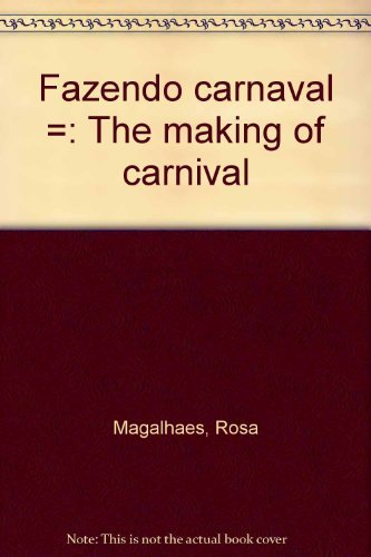 9788521000501: Fazendo carnaval =: The making of carnival (Portuguese Edition)