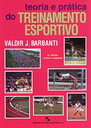 9788521200741: Teoria e Prática do Treinamento Esportivo