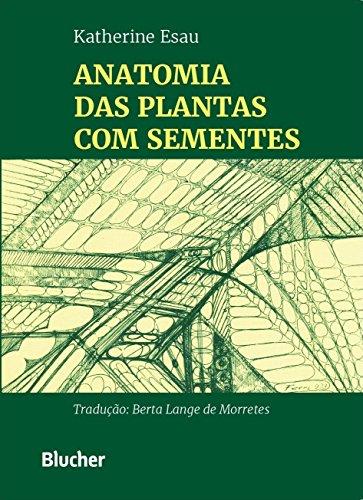 9788521201021: Anatomia das Plantas Com Sementes