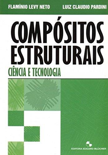 9788521203971: Compósitos Estruturais. Ciência e Tecnologia
