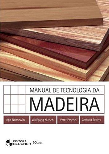 9788521204367: Manual De Tecnologia Da Madeira (Em Portuguese do Brasil)