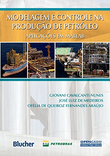 9788521205678: Modelagem e Controle da Produção de Petróleo (Em Portuguese do Brasil)