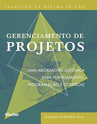 9788521206033: Gerenciamento de Projetos. Uma Abordagem Sistêmica Para Planejamento, Programação e Controle (Em Portuguese do Brasil)