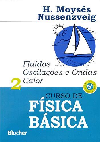 9788521207474: Curso de Física Básica. Fluidos, Oscilações e Ondas, Calor - Volume 2 (Em Portuguese do Brasil)