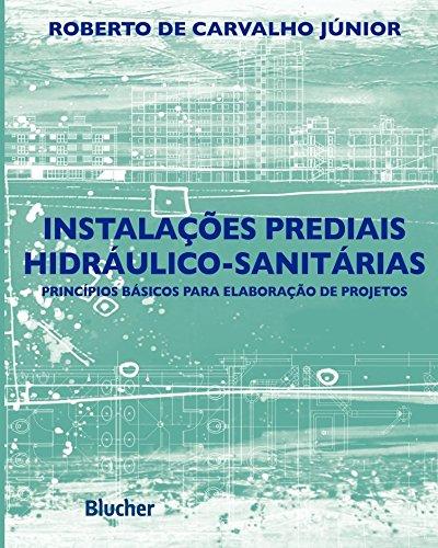 9788521208372: Instalações Prediais Hidráulico-Sanitárias (Em Portuguese do Brasil)