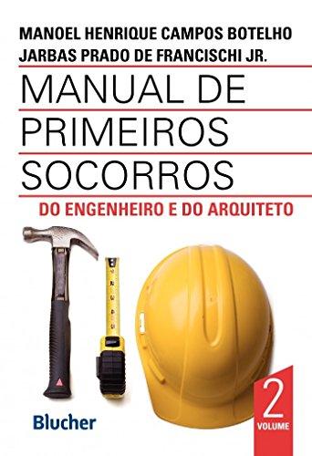 9788521208730: Manual de Primeiros Socorros do Engenheiro e do Arquiteto - Volume 2 (Em Portuguese do Brasil)