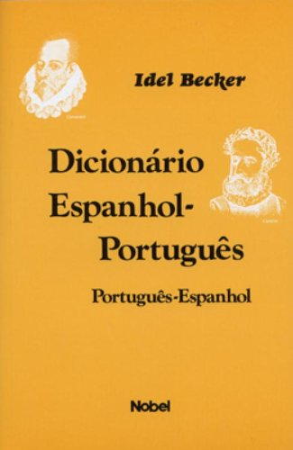 Dicionario Espanhol-Portugues/Portugues-Espanhol (Em Portuguese do Brasil): Idel Becker