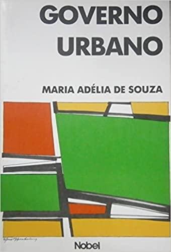 Governo Urbano [Portugese Text]: De Souza, Maria Adelia