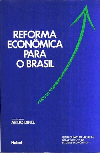 9788521306351: Reforma Economica para o Brasil