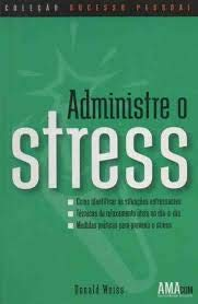 9788521306849: Administre O Stress (Em Portuguese do Brasil)