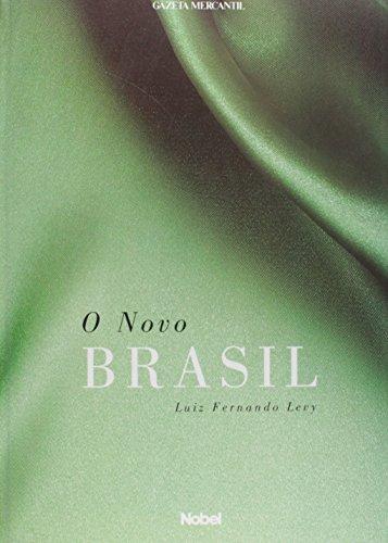 9788521312390: O Novo Brasil (Portuguese Edition)