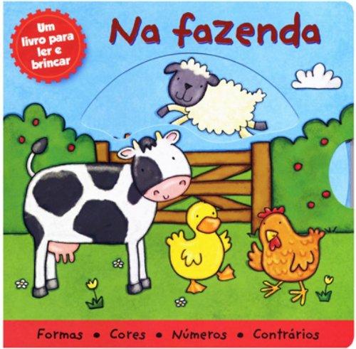 9788521314042: Na Fazenda. Um Livro Para Ler e Brincar (Em Portuguese do Brasil)