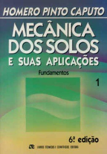 9788521605591: MECANICA DOS SOLOS E SUAS APLICACOES VOL. 1 - 6 ED.