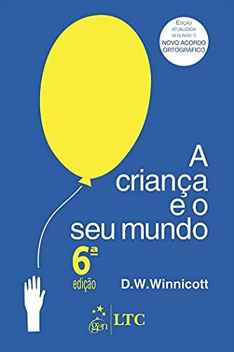 9788521611295: Crianca e Seu Mundo, A: Nova Ortografia