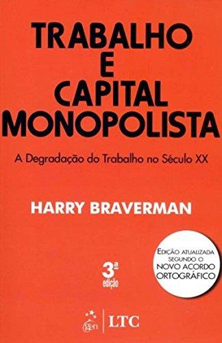 9788521611899: Trabalho e Capital Monopolista (Em Portuguese do Brasil)