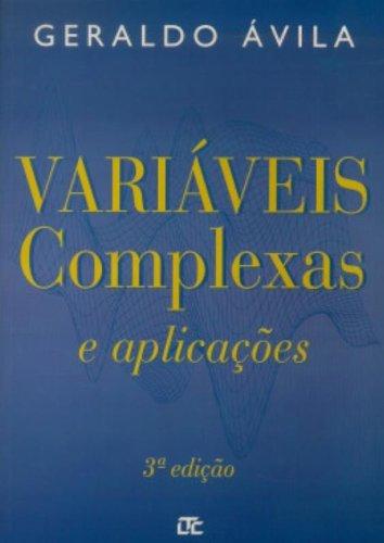 9788521612179: Variaveis Complexas e Aplicacoes