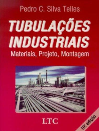 9788521612896: Tubulações Industriais. Materiais, Projeto, Montagem (Em Portuguese do Brasil)