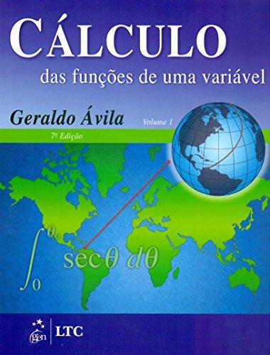 9788521613701: Calculo das Funcoes de Uma Variavel - Vol.1