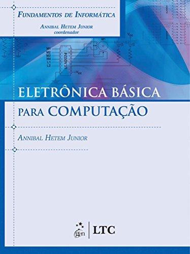 9788521616993: FUNDAMENTOS DE INFORMATICA - ELETRONICA BASICA PARA COMPUTACAO