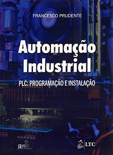 9788521617037: Automação Industrial. PLC Programação E Instalação (+ CD-ROM) (Em Portuguese do Brasil)