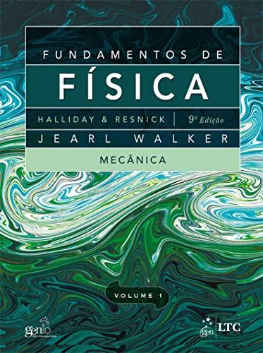 Fundamentos de Fisica: Mecanica - Vol.1: David Halliday